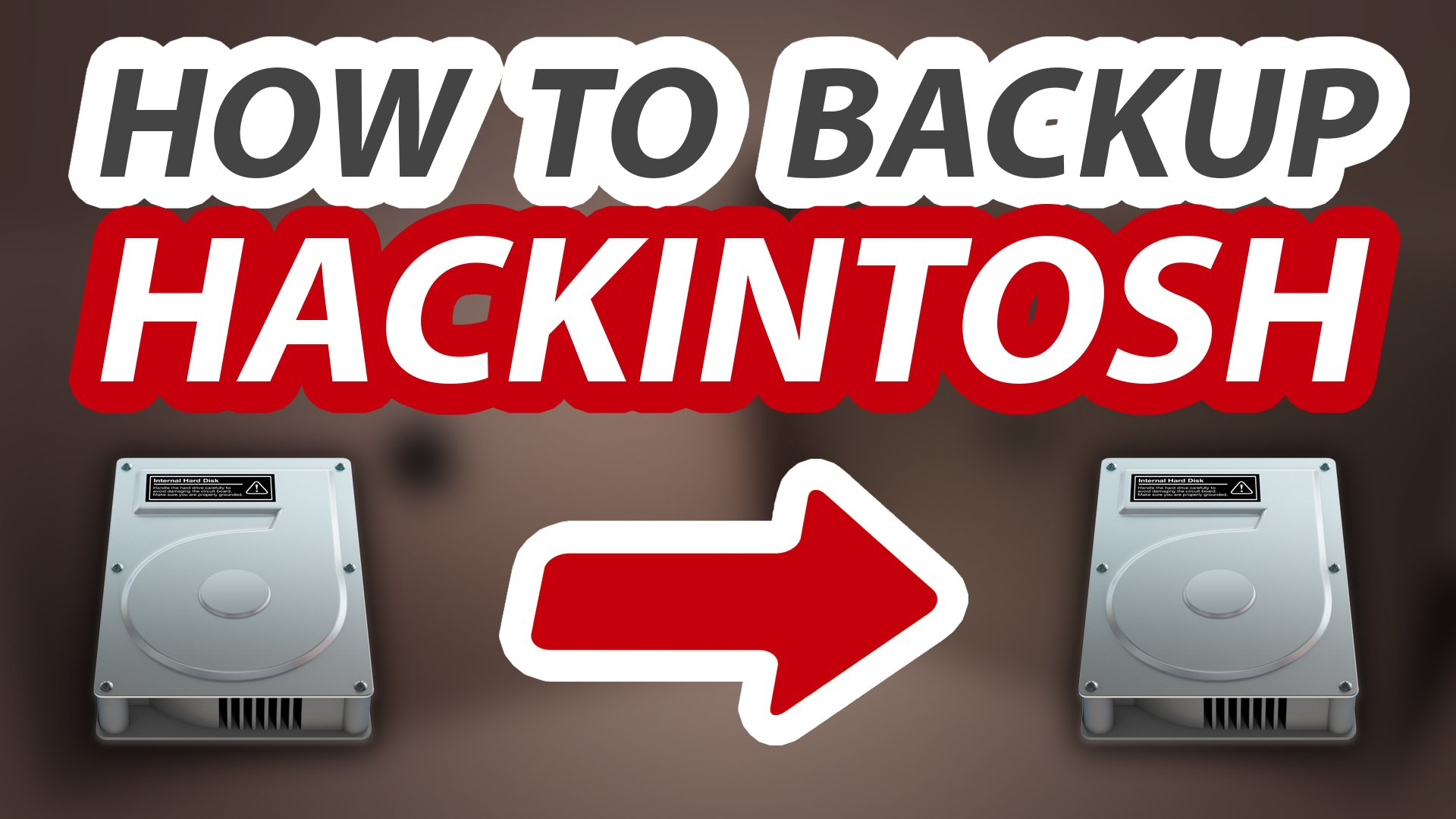How to backup Hackintosh - Complete Guide - Step by Step Tutorial