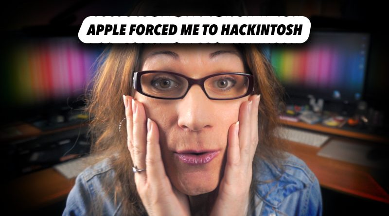 Apple Forced Me to Build a Hackintosh