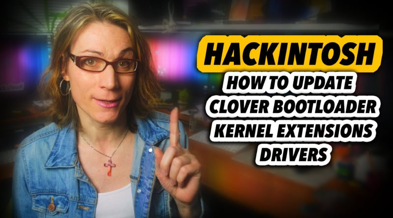 How to Update HACKINTOSH CLOVER Bootloader and macOS Mojave